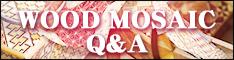 wood mosaic qa